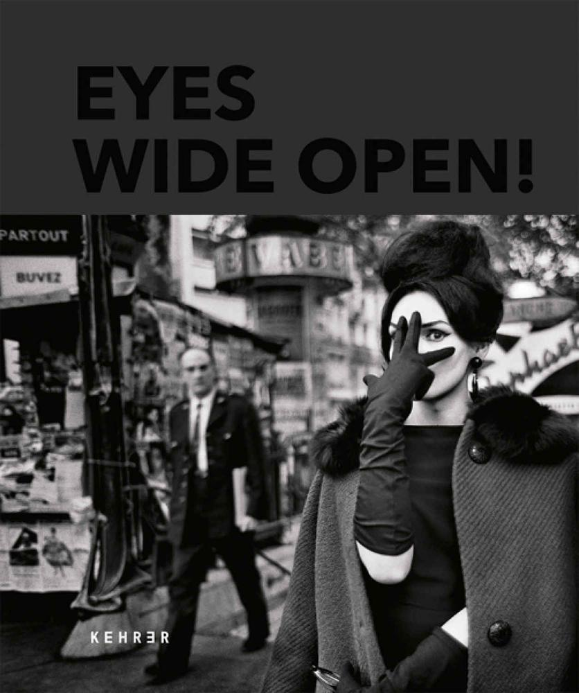 Eyes Wide Open- 100 years of Leica Photography